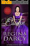 The Daring Escape (Runaway Regency Brides Book 2)