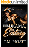 Her Drama, Her Ecstasy