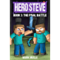 Hero Steve Book 3: Final Battle