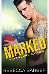 Marked: An Enemies to Lovers Sports Romance (Playing Games Book 1) Kindle Edition