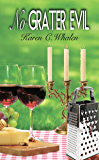 No Grater Evil (The Dinner Club Murder Mysteries Book 3)