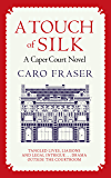 A Touch of Silk: Drama in and out of the courtroom (Caper Court Book 9)