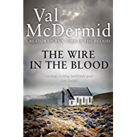 The Wire in the Blood (Tony Hill and Carol Jordan, Book 2)