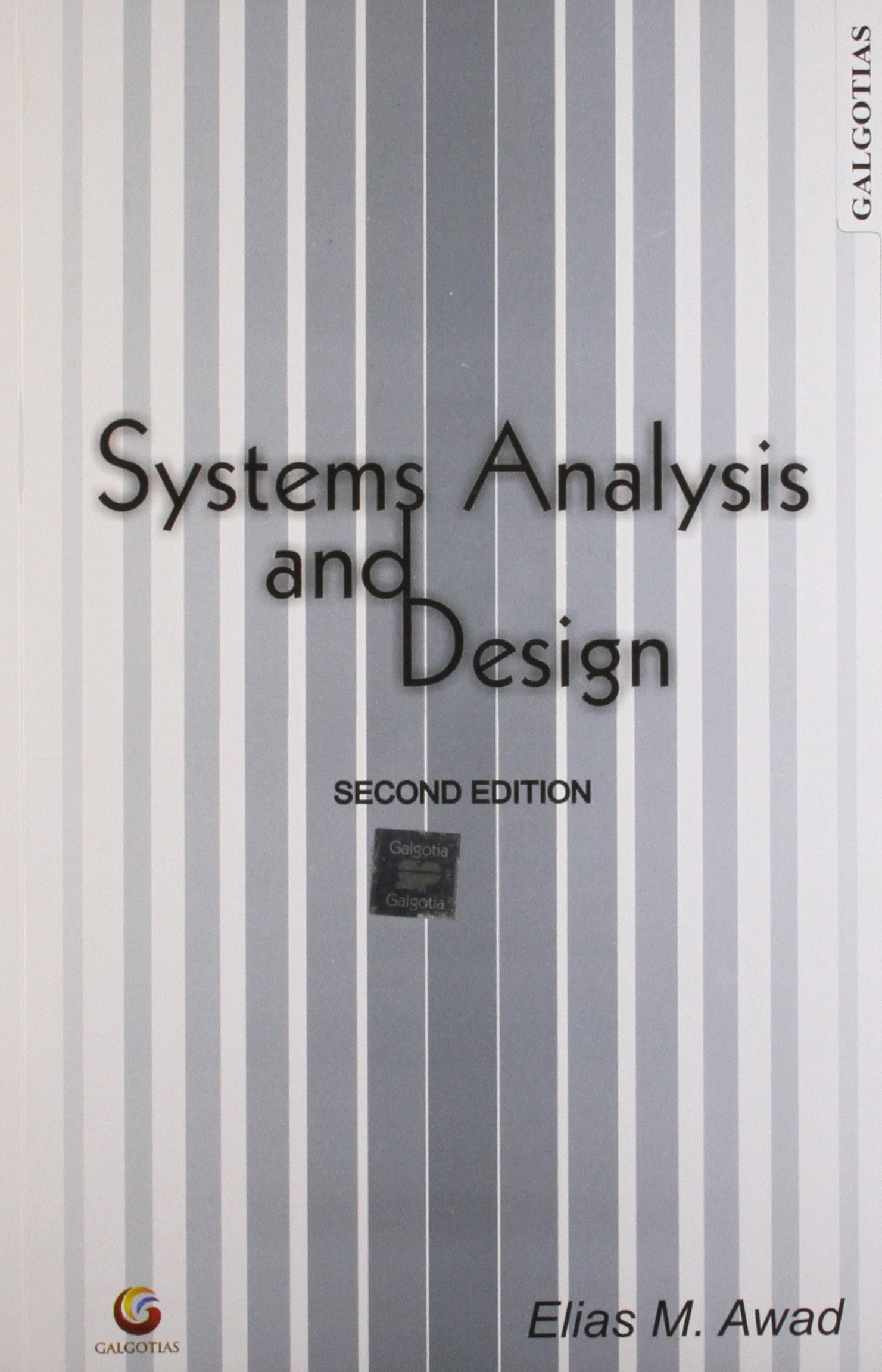 Systems Analysis And Design Elias M Awad 9788175156180 Amazon Com Books