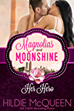 Her Hero (A Magnolias and Moonshine Novella Book 2)