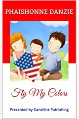 Fly My Colors Kindle Edition