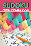 Sudoku Adult Puzzle Book Volume 2 (Adult Sudoku Puzzle Series)