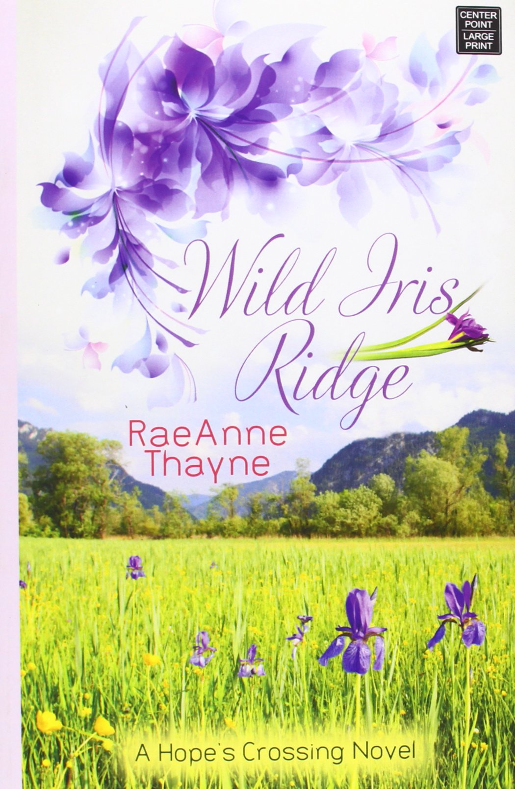 Download Wild Iris Ridge (Hope's Crossing) ebook