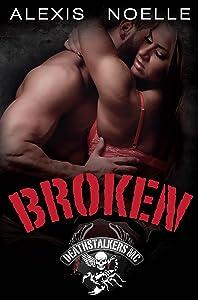 Broken (Deathstalkers MC Book 4)