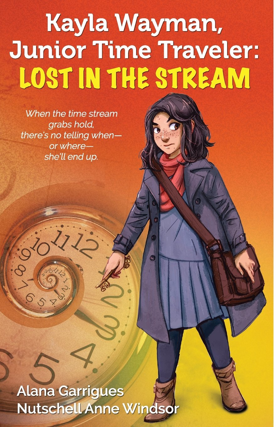 Kayla Wayman, Junior Time Traveler: Lost in the Stream: A Story Sprouts Collaborative Novel (Story Sprouts Novel) (Volume 1) PDF