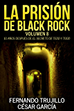 La prisión de Black Rock. Volumen 8
