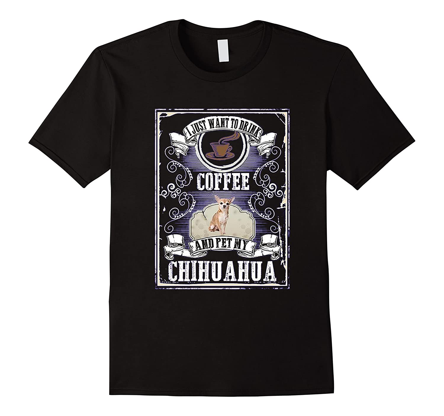 i just want to drink coffee and pet my chihuahua t shirt-Art