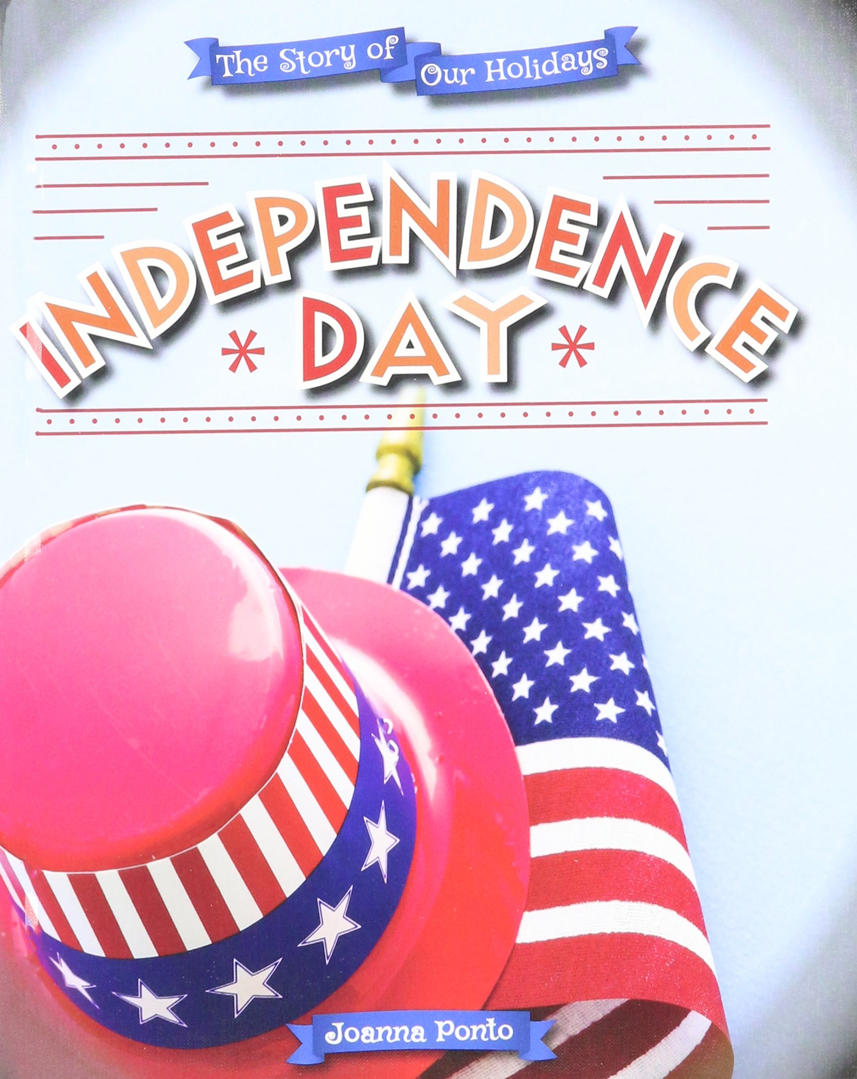 Independence Day (Story of Our Holidays)