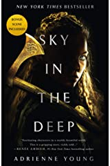 Sky in the Deep (Sky and Sea Book 1) Kindle Edition