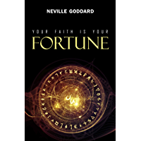 Your Faith is Your Fortune (English Edition)