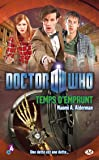Doctor Who, Tome : Temps d'emprunt