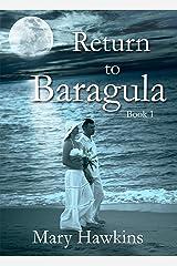 Return to Baragula Kindle Edition