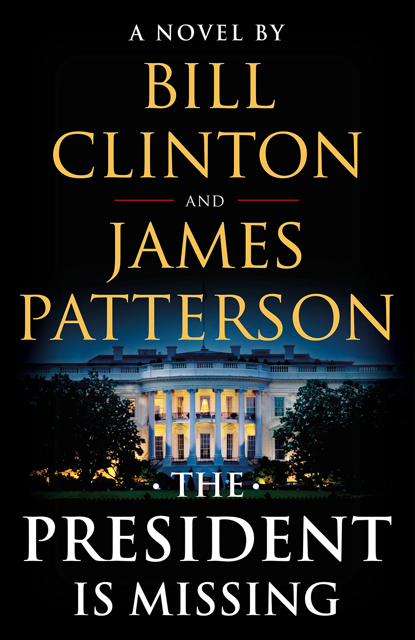 The President Is Missing: A Novel