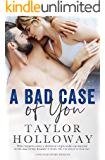 A Bad Case of You (Lone Star Lovers Book 6)