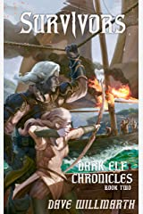 Dark Elf Chronicles Book Two:  Survivors Kindle Edition
