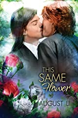 This Same Flower (On Tinsel Wings and This Same Flower Book 2) Kindle Edition