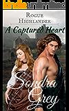 Rogue Highlander: A Captured Heart