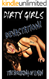 Devastation:  The Breaking of a Man (Dirty Girls Book 1) (English Edition)