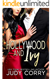 Hollywood and Ivy: A Sweet Romance (A Second Chance for the Rich and Famous Book 2)