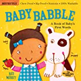Indestructibles: Baby Babble: Chew Proof · Rip Proof · Nontoxic · 100% Washable (Book for Babies, Newborn Books, Safe to…