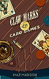 Claw Marks & Card Games: Stallion Ridge # 2 (English Edition)