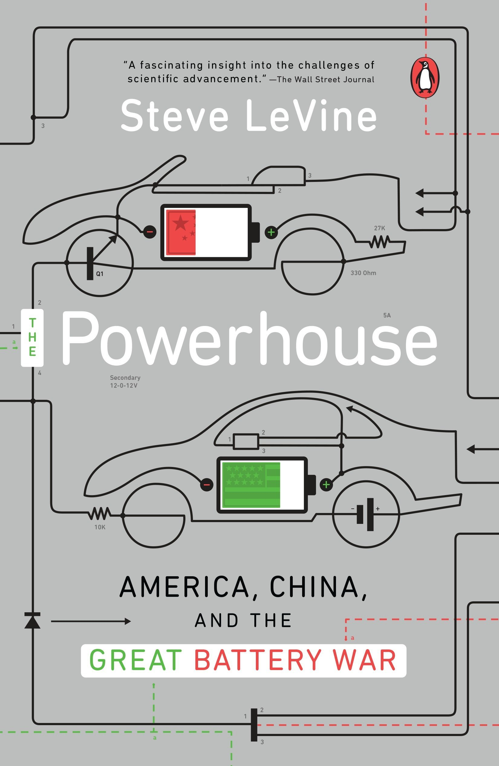 The Powerhouse America China And Great Battery War Steve Steven M Wiring Diagram For Levine 9780143128328 Books