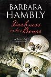 Darkness on His Bones: A vampire mystery