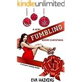 A Very Fumbling Merry Christmas: A romantic comedy novella (Hall of Fame)