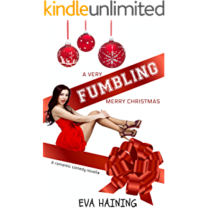 A Very Fumbling Merry Christmas: A romantic comedy novella (Hall of Fame)