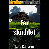 Før skuddet (Norwegian Edition)