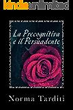 La Precognitiva e il Persuadente (Eternity Vol. 5)
