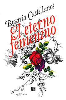 Amazon a rosario castellanos reader texas pan american series el eterno femenino farsa spanish edition fandeluxe Images