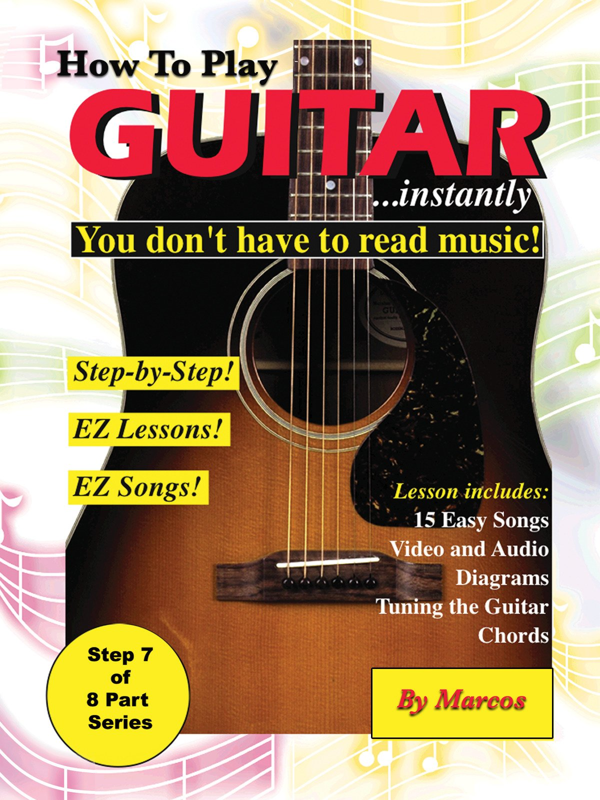 How To Play Guitar Instantly Marcos Habif Amazon Read Chord Diagrams Learn Music Digital Services Llc
