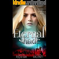 Eternal Shade (Age of Vampires Book 2)