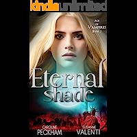 Eternal Shade (Age of Vampires Book 2) (English