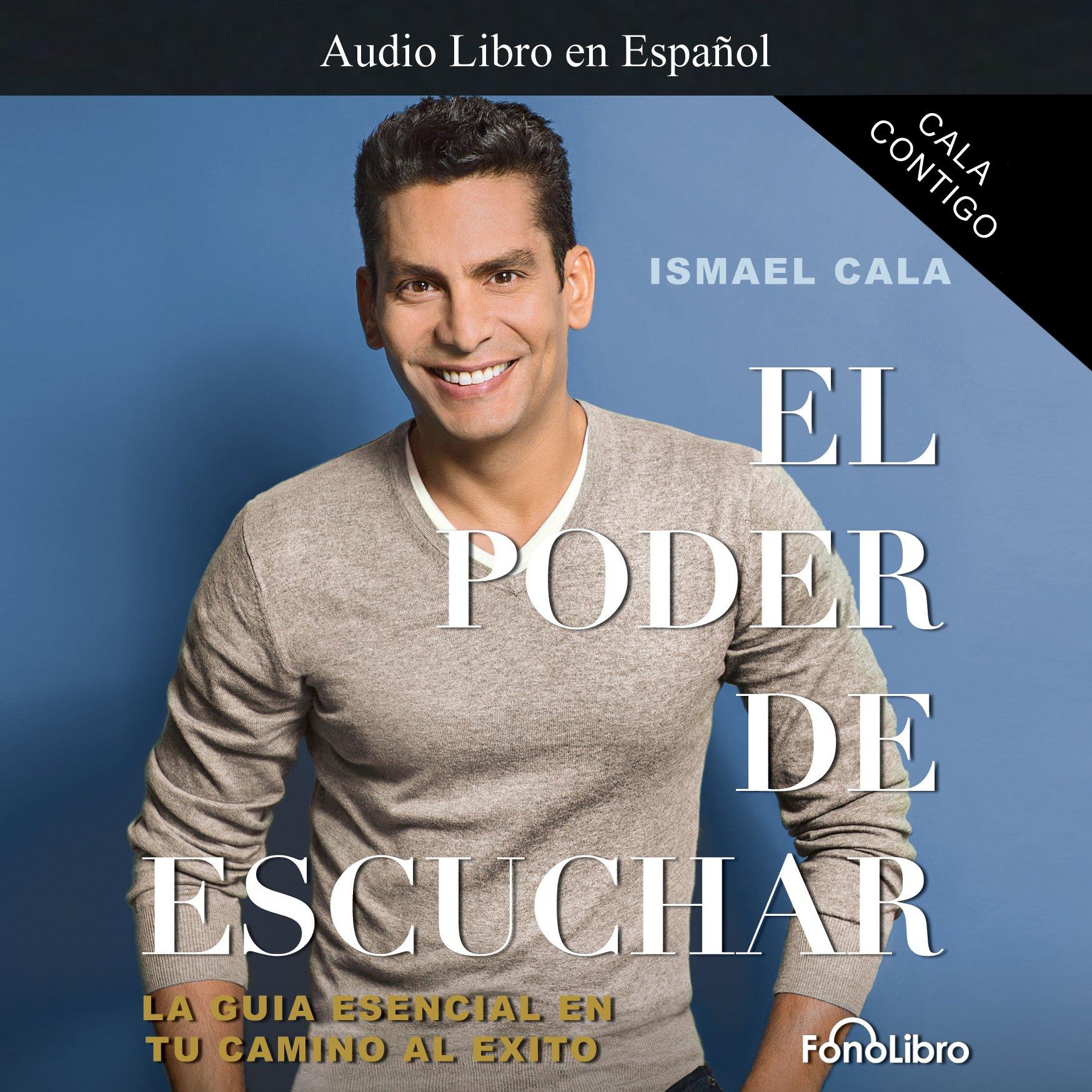 Cala Contigo: El Poder de Escuchar [Cala with You: The Power of Listening]