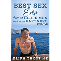 Best Sex Ever For Midlife Men and Their Partners: With DC