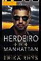 Herdeiro de Manhattan: Uma História de Amor sobre um Casamento Falso