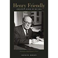 Henry Friendly, Greatest Judge of His Era (English Edition)