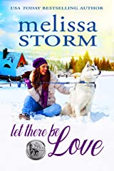 Let There Be Love (The Sled Dog Series Book 1) Kindle Edition