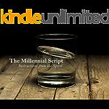 The Millennial Script: Instructions from the Spirit