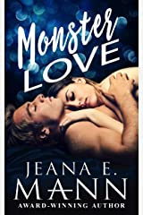 Monster Love: A Second Chance Romance Kindle Edition