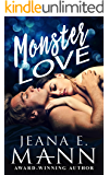 Monster Love: A Second Chance Romance