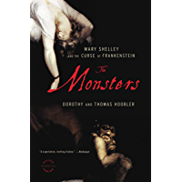 The Monsters: Mary Shelley and the Curse of