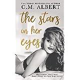 The Stars in Her Eyes (Love in LA Quartet Book 1)